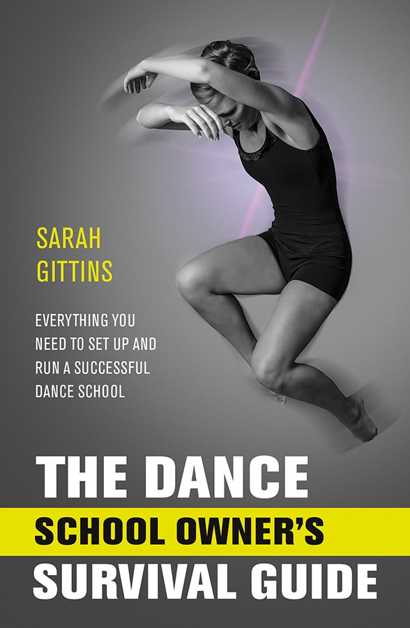 The Dance School Owner's Survival Guide Sarah Gittins Amazon book
